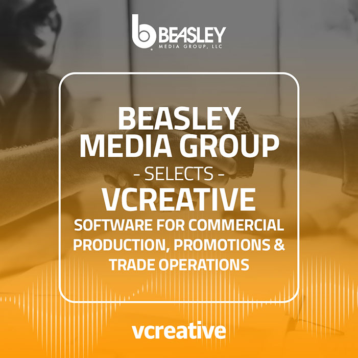 Beasley Media Group Selects vCreative Software for Commercial Production, Promotions and Trade Operations